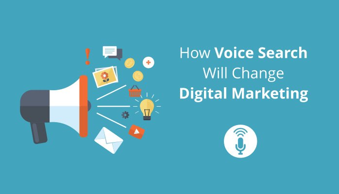 How Voice Search Will Change Digital Marketing