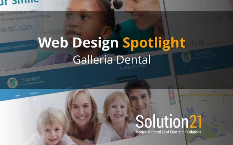 Web Design Spotlight - Galleria Dental