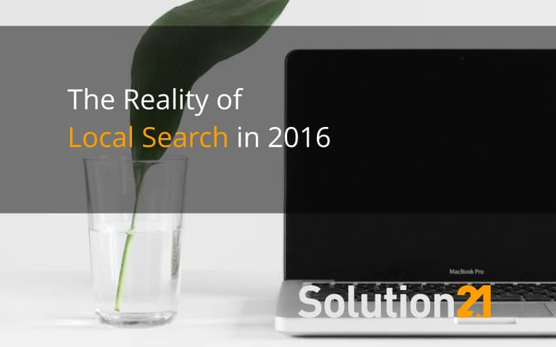 The Reality of Local Search in 2016